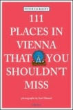 111 Places in Vienna that you shouldn't miss.