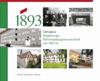 120 Jahre Magdeburger Wohnungsbaugenossenschaft von 1893 eG.
