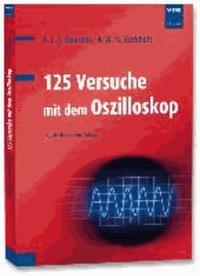 125 Versuche mit dem Oszilloskop.