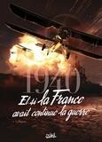 1940 Et si la France avait continué la guerre T03 - La Riposte.