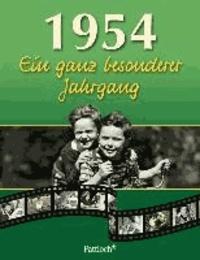 1954. Ein ganz besonderer Jahrgang - zum 60. Geburtstag.