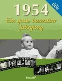 1954. Ein ganz besonderer Jahrgang in der DDR.