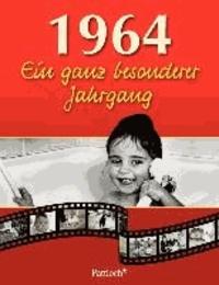 1964. Ein ganz besonderer Jahrgang - zum 50. Geburtstag.