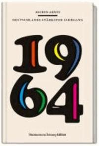 1964 - Deutschlands stärkster Jahrgang.
