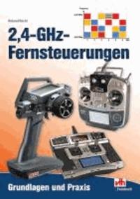 2,4-GHz-Fernsteuerungen - Grundlagen und Praxis.