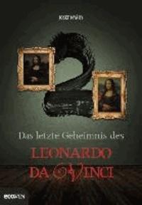 2 - Das letzte Geheimnis des Leonardo da Vinci.