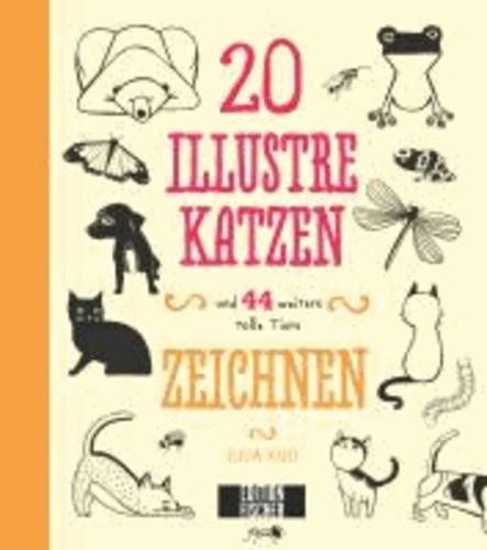 20 Illustre Katzen - und 44 weitere tolle Tiere zeichnen.