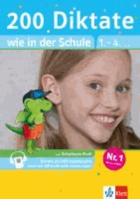 200 Diktate wie in der Schule - Deutsch 1.-4. Klasse mit 20 Diktaten als MP3-Download oder mit QR-Code aufs Handy holen.