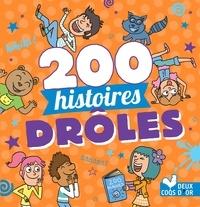Collectif - 200 histoires drôles.