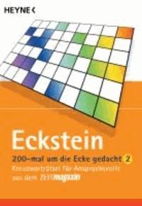 200 mal um die Ecke gedacht 02 - Kreuzworträtsel für Anspruchsvolle aus dem ZEITmagazin.