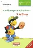 200 Übungen Kopfrechnen 3./4. Schuljahr - Arbeitsbuch.