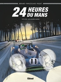 Denis Bernard - 24 Heures du Mans - 1972-1974 - Les années Matra.