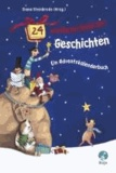 24 weihnachtliche Geschichten. Ein Adventskalenderbuch.