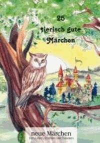 25 tierisch gute Märchen.