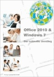 2in1 - Office 2010 & Windows 7 - der schnelle Umstieg.