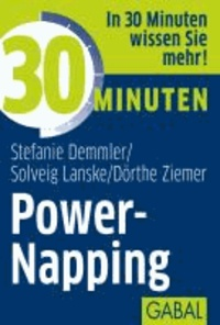 30 Minuten Power-Napping.
