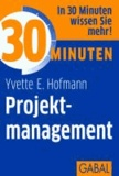 30 Minuten Projektmanagement.