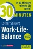 30 Minuten Work-Life-Balance.