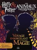 404 Editions - Harry Potter & Les animaux fantastiques - Voyage ensorcelant au coeur des films.
