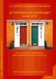 42 Schlüsselunterscheidungen in der GFK - Für ein tieferes Verständnis der Gewaltfreien Kommunikation.