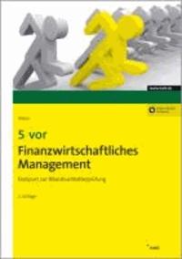 5 vor Finanzwirtschaftliches Management - Endspurt zur Bilanzbuchhalterprüfung..