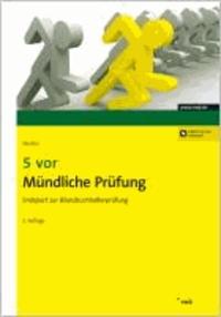 5 vor Mündliche Prüfung - Endspurt zur Bilanzbuchhalterprüfung.