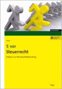 5 vor Steuerrecht - Endspurt zur Bilanzbuchhalterprüfung.