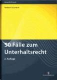 50 Fälle zum Unterhaltsrecht.