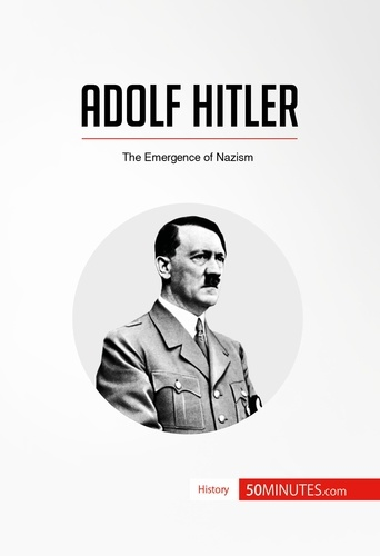 50 minutes - Adolf Hitler - The Emergence of Nazism.