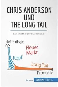 50Minuten.de - Chris Anderson und The Long Tail - Ein Internetgeschäftsmodell.