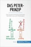 50Minuten.de - Das Peter-Prinzip - Der Zusammenhang zwischen Beförderung und Unfähigkeit.