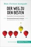 50Minuten.de - Der Weg zu den Besten. Zusammenfassung & Analyse des Bestsellers von Jim Collins - Dauerhafter Unternehmenserfolg.