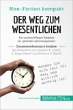 50Minuten.de - Der Weg zum Wesentlichen: Ein unverzichtbarer Ratgeber für optimales Zeitmanagement - Zusammenfassung & Analyse des Bestsellers von Stephen R. Covey, A. Roger Merrill und Rebecca R. Merrill.