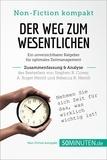 50Minuten.de - Der Weg zum Wesentlichen. Zusammenfassung & Analyse des Bestsellers von Stephen R. Covey, A. Roger Merrill und Rebecca R. Merrill - Ein unverzichtbarer Ratgeber für optimales Zeitmanagement.
