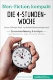 50Minuten.de - Die 4-Stunden-Woche. Zusammenfassung & Analyse des Bestsellers von Timothy Ferriss - Luxus-Lifestyle dank rigoroser Effizienzsteigerung?.