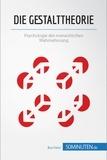 50Minuten.de - Die Gestalttheorie - Psychologie der menschlichen Wahrnehmung.