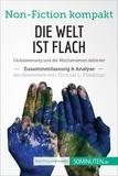 50Minuten.de - Die Welt ist flach. Zusammenfassung & Analyse des Bestsellers von Thomas L. Friedman - Globalisierung und die Mechanismen dahinter.