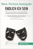 50Minuten.de - Endlich ICH sein. Zusammenfassung & Analyse des Bestsellers von Thomas d'Ansembourg - Authentizität statt Selbstaufgabe.