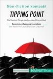 50Minuten.de - Tipping Point. Zusammenfassung & Analyse des Bestsellers von Malcolm Gladwell - Die kleinen Dinge machen den Unterschied.