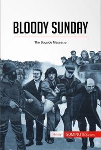50MINUTES - Bloody Sunday - The Bogside Massacre.