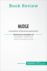 50MINUTES - Book Review: Nudge by Richard H. Thaler and Cass R. Sunstein - A manifesto of libertarian paternalism.