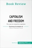 50MINUTES.COM - Book Review: Capitalism and Freedom by Milton Friedman - The case for competitive capitalism.