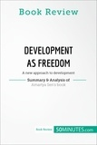 50MINUTES.COM - Book Review: Development as Freedom by Amartya Sen - A new approach to development.