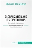 50MINUTES.COM - Book Review: Globalization and Its Discontents by Joseph Stiglitz - The dark side of globalization.