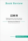 50MINUTES.COM - Book Review: Lean in by Sheryl Sandberg - Helping women overcome barriers and make it to the top of their field.