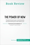 50MINUTES.COM - Book Review: The Power of Now by Eckhart Tolle - Transforming human consciousness and discovering the truth within you.