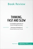 50MINUTES.COM - Book Review: Thinking, Fast and Slow by Daniel Kahneman - A compelling exploration of human thought processes.