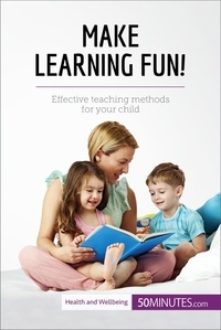 50MINUTES.COM - Make Learning Fun! - Effective teaching methods for your child.