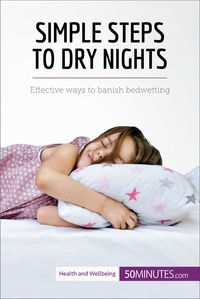 50MINUTES.COM - Simple Steps to Dry Nights - Effective ways to banish bedwetting.