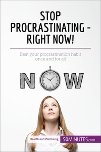 50MINUTES.COM - Stop Procrastinating - Right Now! - Beat your procrastination habit once and for all.